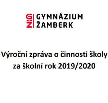 VÝROČNÍ ZPRÁVA ZA ŠKOLNÍ ROK 2019/2020
